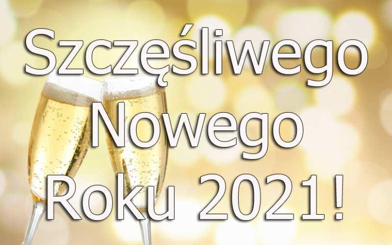 Szczęśliwego Nowego Roku 2021
