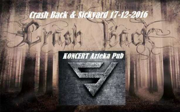 Koncert Crash Back & Sickyard Azteka Pub